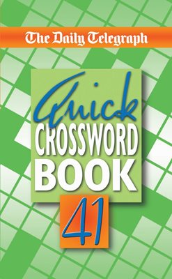 Book cover for Daily Telegraph Quick Crossword Book 41